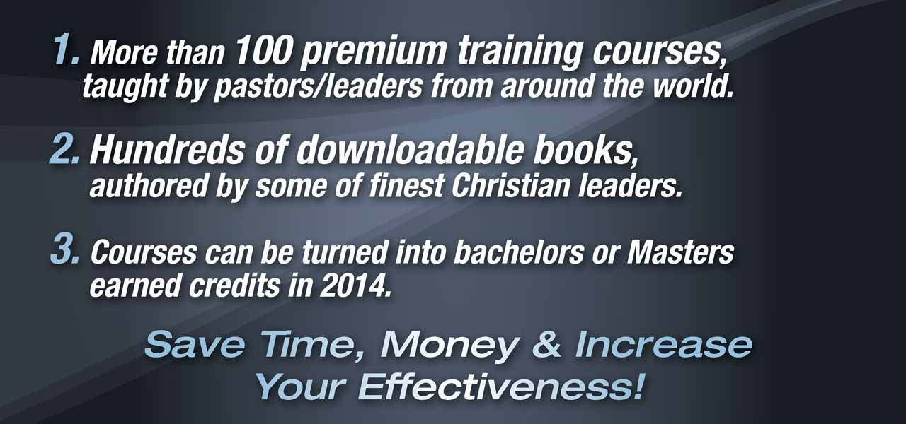 More than 100 premium training courses, taught by pastors / leaders from around the world.