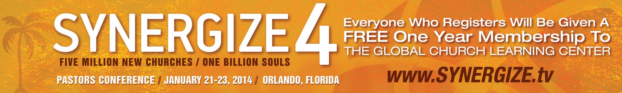 Synergize 4 Pastors Conference: January 21 – 23 in Orlando, FL